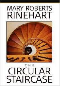 The Circular Staircase Mary Roberts Rinehart