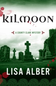 Kilmoon murder mystery novel crime fiction lisa alber