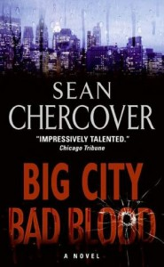 Big City, Bad Blood, Sean Chercover Book Review