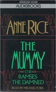 The Mummy by Anne Rice, Book Review Murder In Common