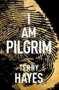 I Am Pilgrim by Terry Hayes, Book Review Murder In Common