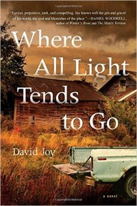 Where All Light Tends To Go by David Joy, Book Review Murder In Common