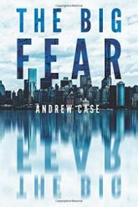 The Big Fear by Andrew Case, Book Review Murder In Common