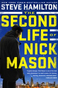 The Second Life Of Nich Mason by Steve Hamilton, Book Review Murder In Common
