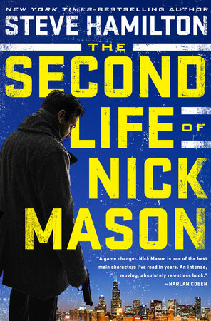 Steve Hamilton: The Second Life of Nick Mason