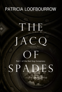 the-jacq-of-spades, particia loofbourrow, murderincommon.com, steampunk, suspense