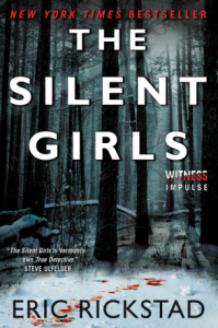 The Silent Girls by Eric Rickstad, Book Review Murder In Common