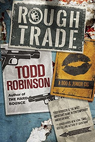Todd Robinson: The Hard Bounce & RoughTrade