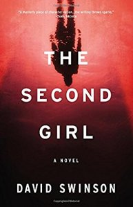 The Second Girl A Novel David Swinson Book Review Murder In Common