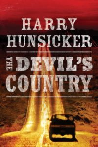 The Devils Country Harry Hunsicker Book Review Murder In Common