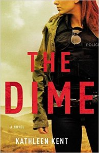 The Dime Kathleen Kent Book Review Murder In Common