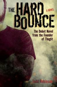 The Hard Bounce Todd Robinson Book Review