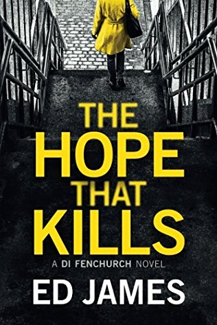 Ed James: The Hope That Kills