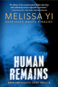 Human Remains Melissa Yi MurderinCommon.com June Lorraine Roberts Medical Mystery crime fiction