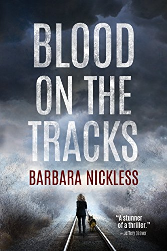 Barbara Nickless: Blood on the Tracks