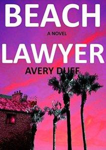 Beach Lawyer, Avery Duff, Murderincommon.com, June Lorraine Roberts