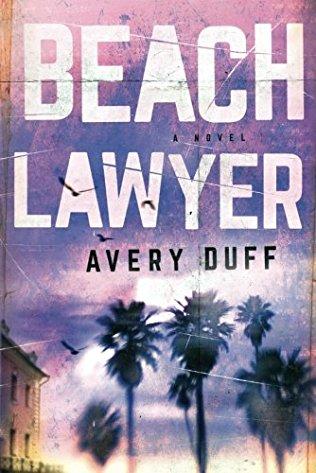Avery Duff: BeachLawyer
