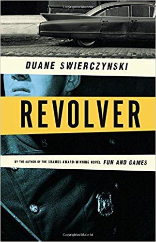 Duane Swierczynski: Revolver