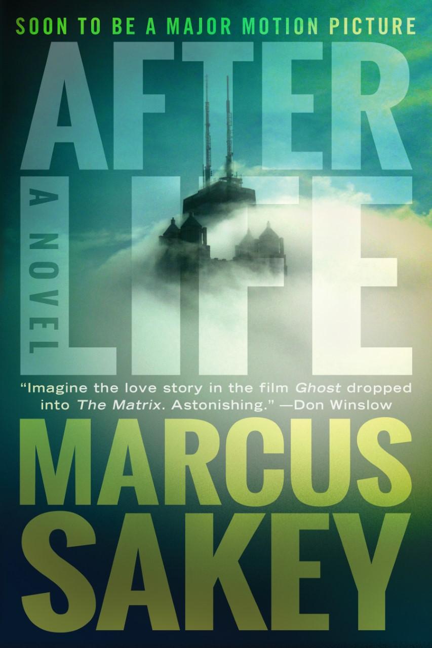 Marcus Sakey: Afterlife