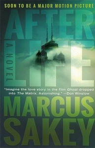 Afterlife Marcus Sakey