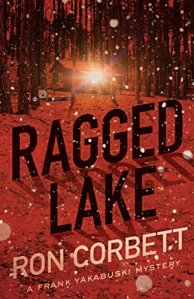 Ron Corbett, June Lorraine Roberts, Ragged Lake, Murder In Common