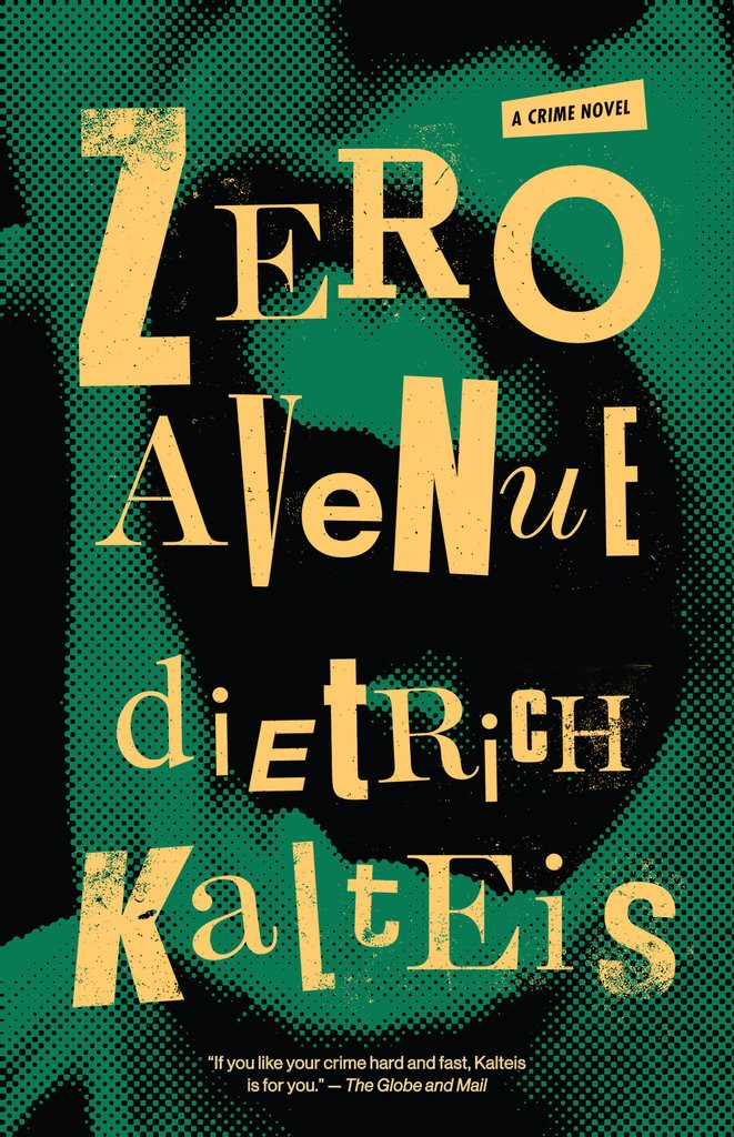 Dietrich Kalteis: Zero Avenue + Insight from the author