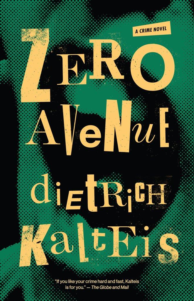 Dietrich Kalteis: Zero Avenue + Insight from theauthor