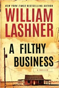 William Lashner, June Lorraine Roberts, A Filthy Business, Murder in Common