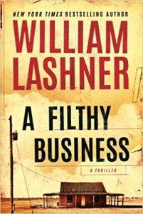 William Lashner, June Lorraine Roberts, A Filthy Business, Murder in Common