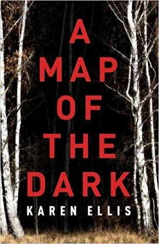 Karen Ellis: A Map of the Dark
