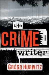 The crime writer, murderincommon.com, gregg hurwitz, june lorraine roberts