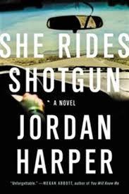 She Rides Shotgun Jordan Harper