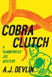A.J. Devlin June Lorraine Roberts Cobra Clutch MurderinCommon.com