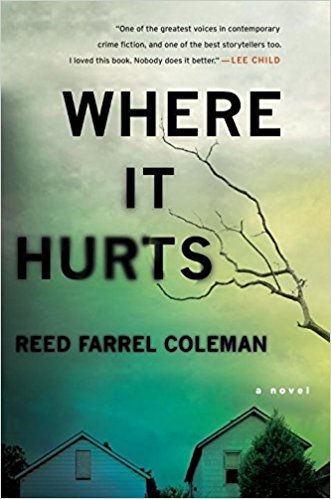 Reed Farrell Coleman: Where it Hurts