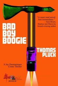 Thomas Pluck, June Lorraine Roberts, Bad Boy Boogie, MurderinCommom.com