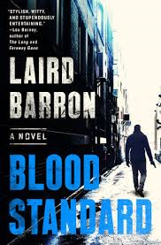 Laird Barron: Blood Standard