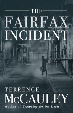 Terence McCauley: The Fairfax Incident