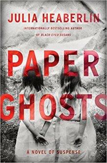Paper Ghosts Julia Heaberlin