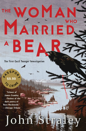 John Straley: The Woman Who Married a Bear
