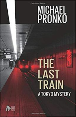 The Last Train by Michael Pronko, Book Review Murder In Common