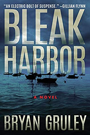 Bryan Gruley: Bleak Harbor