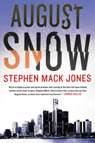 Stephen Mack Jones: August Snow