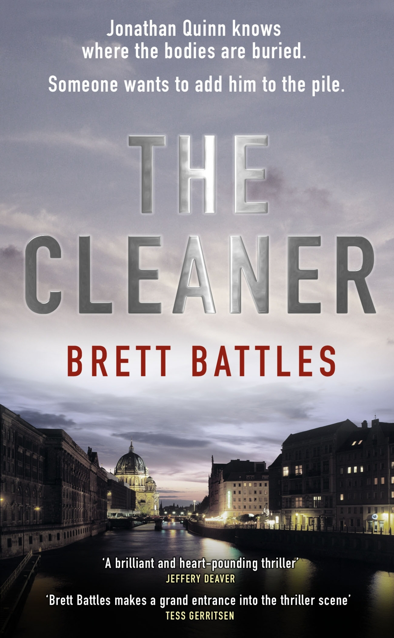 Brett Battles: The Cleaner