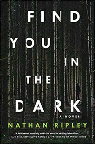 Nathan Ripley: Find You in the Dark