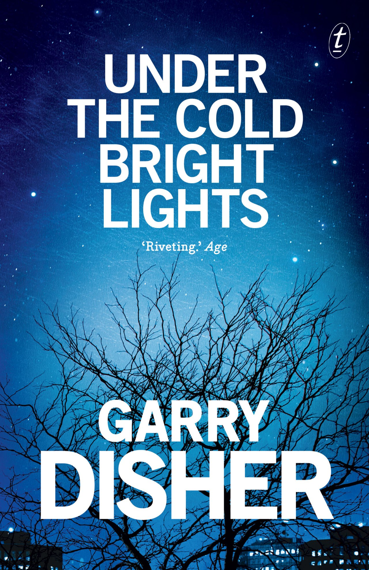 Garry Disher: Under the Cold Bright Lights