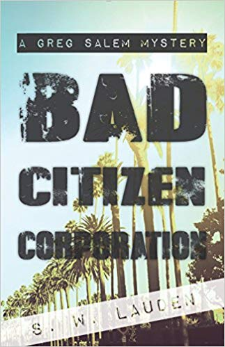 S.W. Lauden: Bad Citizen Corporation