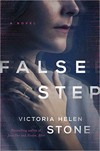 Victoria Helen Stone: False Step