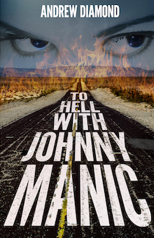 Andrew Diamond: To Hell With JohnnyManic