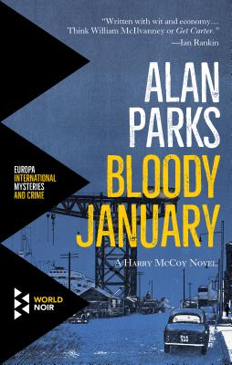 Alan Parks: Bloody January