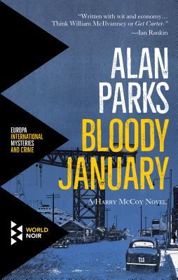Alan Parks: BloodyJanuary
